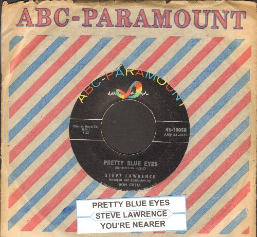 Lawrence, Steve - Pretty Blue Eyes/You're Nearer ( with ABC-P. company sleeve and juke box label) - EX8/ - 45 rpm Records