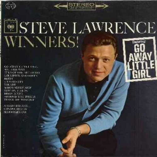 Lawrence, Steve - Winners!: Go Away Little Girl, All The Way, Volare, Misty, Moon River, Who's Sorry Now, Lollipops And Roses, It's Not For Me To Say (Vinyl STEREO LP record, NICE condition!) - EX8/EX8 - LP Records
