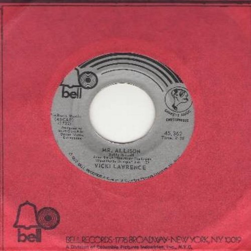 Lawrence, Vicki - Mr. Allison/He Did With Me (with Bell company sleeve) - NM9/ - 45 rpm Records