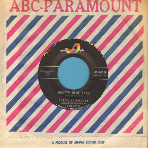 Lawrence, Steve - Pretty Blue Eyes/You're Nearer ( with ABC-P. company sleeve) - NM9/ - 45 rpm Records