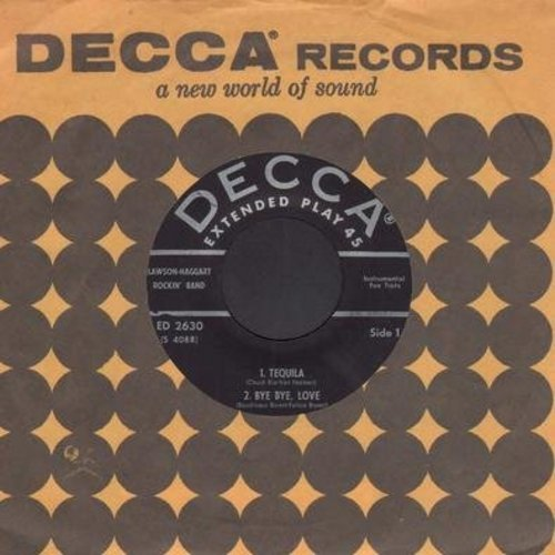 Lawson-Haggart Rockin' Band - Tequila/Bye Bye Love/Swingin' Shepherd Blues/The Stroll (Vinyl EP record with Decca company sleeve) - EX8/ - 45 rpm Records