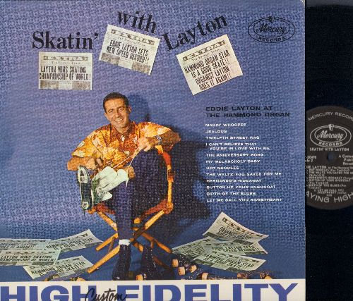 Layton, Eddie - Skatin' With Layton: Makin' Whoopee, My Melancholy Baby, Hernado's Hideaway, Let Me Call You Sweetheart (Vinyl MONO LP record) - NM9/NM9 - LP Records
