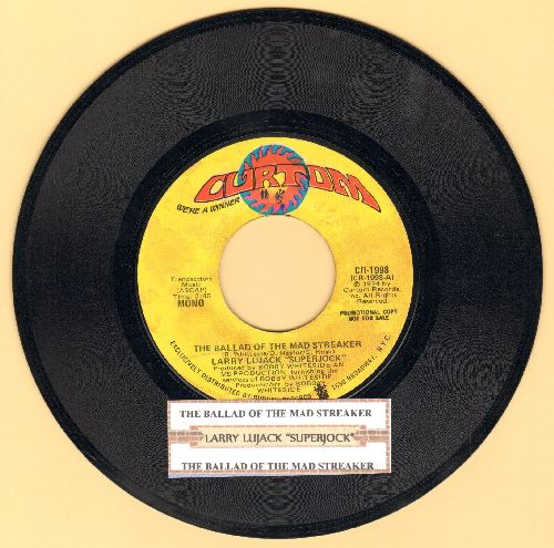 Lujack, Larry - The Ballad Of The Mad Streaker (DJ advance pressing with MONO and STEREO version with juke box label) - VG7/ - 45 rpm Records