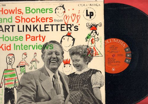 Linkletter, Art - Howls, Boners And Shockers - Art Linkletter's House Party, the most HILLARIOUS of those darndest things kids will say!  (Vinyl MONO LP record, red/black label, six white eyes) - NM9/NM9 - LP Records