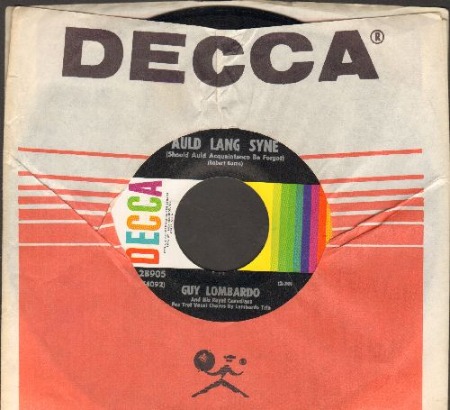 Lombardo, Guy & His Royal Canadians - Auld Lang Syne/Hot Time In The Old Town Tonight (multi-color label 1960s pressing of vintage recordings with Decca company sleeve) - NM9/ - 45 rpm Records