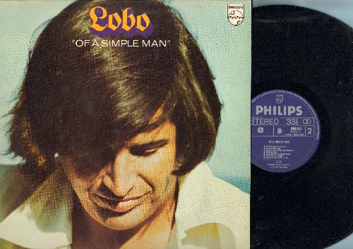 Lobo - Of A Simple Man: I'd Love You To Want Me, Running Dear, Let Me Down Easy, Recycle Sally (Vinyl STEREO LP record, Imported from Holland) - NM9/NM9 - LP Records