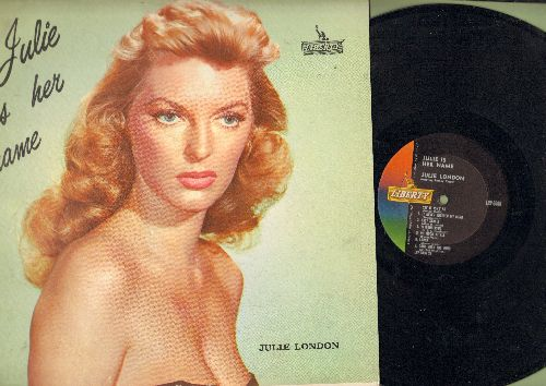 London, Julie - Julie Is Her Name: Cry Me A River, I'm In The Mood For Love, Can't Help Lovin' That Man, Easy Street, 'S Wonderful, Laura, Gone With The Wind (Vinyl MONO LP record, BEAUTIFUL COVER ART! - taped cover split) - NM9/EX8 - LP Records