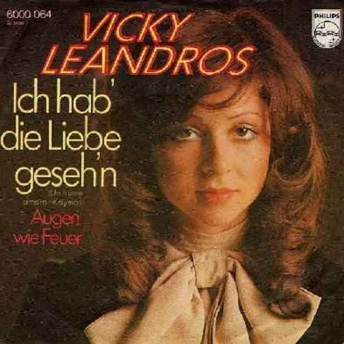 Leandros, Vicky - Ich hab' die Liebe geseh'n/Augen wie Feuer (German Pressing with picture sleeve, sung in German) - NM9/EX8 - 45 rpm Records