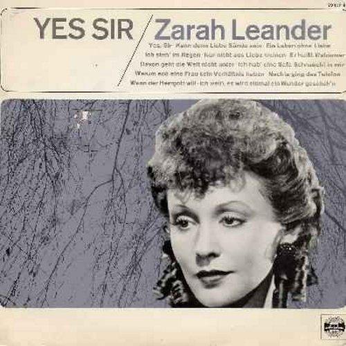 Leander, Zarah - Yes Sir: Kann denn Liebe Suende sein?, Ich steh' im Regen, Nur nicht aus Liebe weinen, Er heisst Waldemar, Ich weiss es wird einmal ein Wunder gesche'n (German pressing, sung in German. This selction of 1930s & 1940s hits was re-recorded