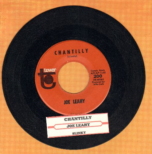 Leahy, Joe - Chantilly/Slinky (with juke box label) - NM9/ - 45 rpm Records