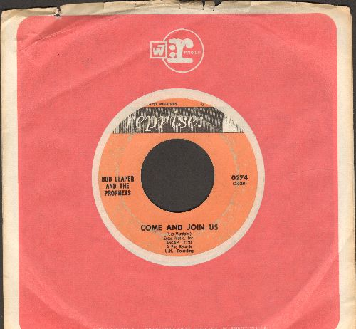 Leaper, Bob & The Prophets - Come And Join Us/Sunday Morning (with Reprise company sleeve) - VG7/ - 45 rpm Records