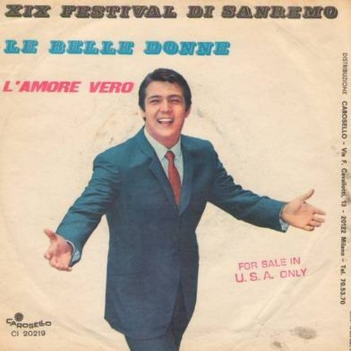 Robertino - La Belle Donne (featured at San Remo Music Festival)/L'Amore Vero (Italian Pressing with picture sleeve) - NM9/VG7 - 45 rpm Records