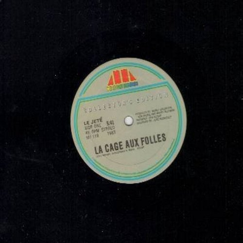 La Cage Aux Folles - La Cage Aux Folles (5:41 minutes Dance Club Version)/La Cage Aux Folles (4:55 minutes Instrumental Version) (RARE 12 inch 45rpm Maxi Single, 1983 pressing, based on the Cult Classic French Comedy and subsequent Internationally popular