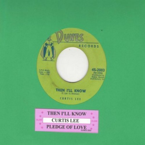 Lee, Curtis - Then I'll Know/Pledge Of Love (wih juke box label) - NM9/ - 45 rpm Records