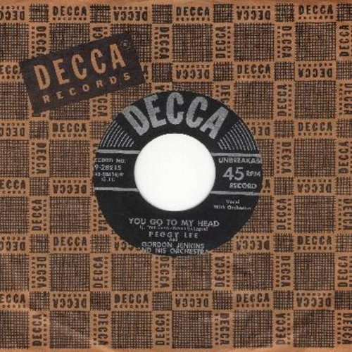 Lee, Peggy - You Go To My Head/Lover (with vintage Decca company sleeve) - EX8/ - 45 rpm Records