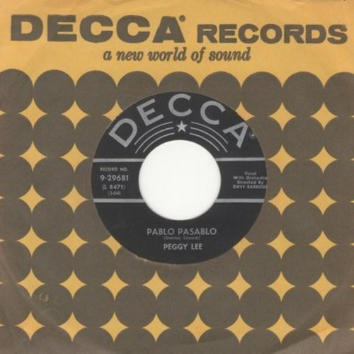 Lee, Peggy - Pablo Pasablo/Me (with Decca company sleeve) - EX8/ - 45 rpm Records
