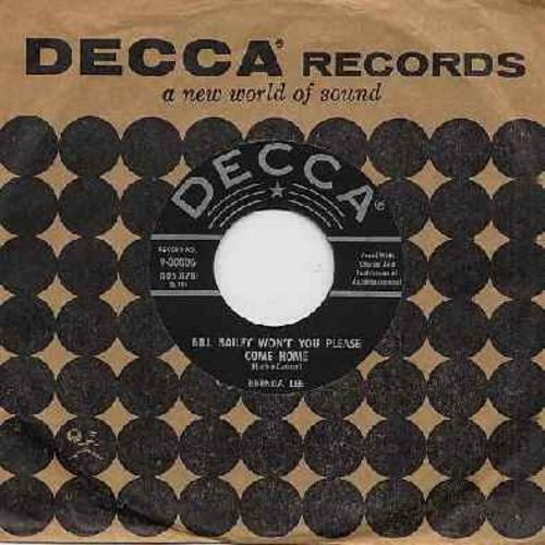 Lee, Brenda - Bill Bailey Won't You Please Come Home/Hummin' The Blues Over You (black label, silver lines, star, with Decca company sleeve) - VG7/ - 45 rpm Records