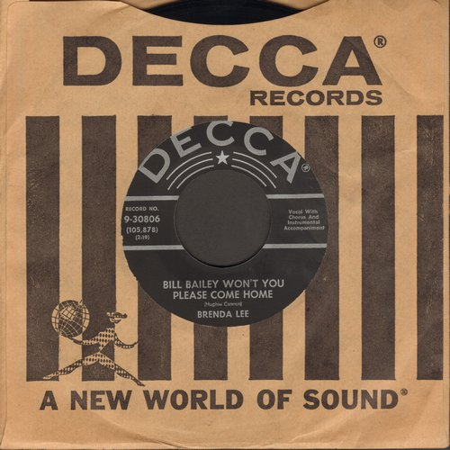 Lee, Brenda - Bill Bailey Won't You Please Come Home/Hummin' The Blues Over You (black label, silver lines, star, with Decca company sleeve) - NM9/ - 45 rpm Records
