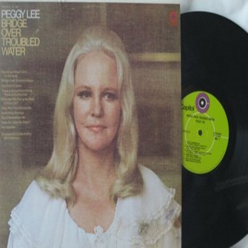 Lee, Peggy - Bridge Over Troubled Water: The Thrill Is Gone, Always Something There To Remind Me, Raindrops Keep Falling On My head (Vinyl STEREO LP record) - M10/VG7 - LP Records