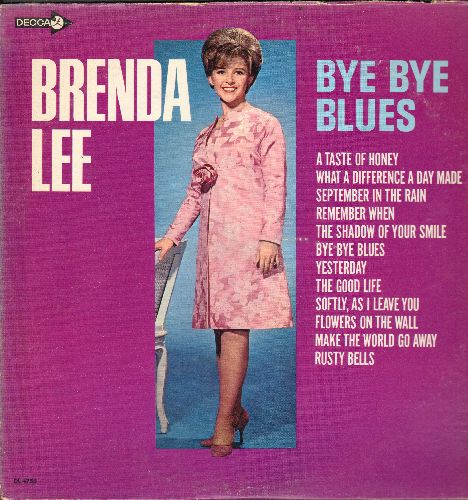 Lee, Brenda - Bye Bye Blues: September In The Rain, Softly As I Leave You, Yesterday, Remember When, Flowers On The Wall, Make The World Go Away (Vinyl MONO LP record) - EX8/VG6 - LP Records