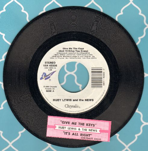 Lewis, Huey & The News - Give Me The Keys (And I'll Drive You Crazy)/It's All Right (Live) (with juke box label) - NM9/ - 45 rpm Records