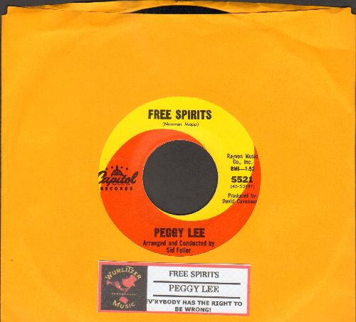 Lee, Peggy - Free Spirits/Ev'rybody Has The Right To Be Wrong! (with juke box label) - EX8/ - 45 rpm Records