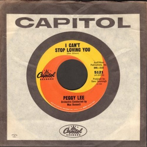Lee, Peggy - I Can't Stop Loving You (FANTASTIC cover version of Don Gibson/Ray Charles Hit!)/A Lot Of Livin' To Do (with Capitol company sleeve) - NM9/ - 45 rpm Records