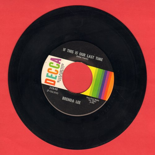 Lee, Brenda - If This Is Our Last Time/Everybody's Reaching Out For Someone  - NM9/ - 45 rpm Records