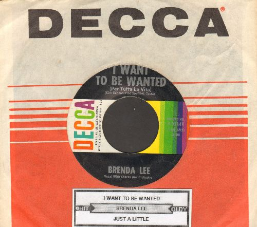 Lee, Brenda - I Want To Be Wanted (Per tutta la vita)/Just A Little (with Decca company sleeve and juke box label) - NM9/ - 45 rpm Records