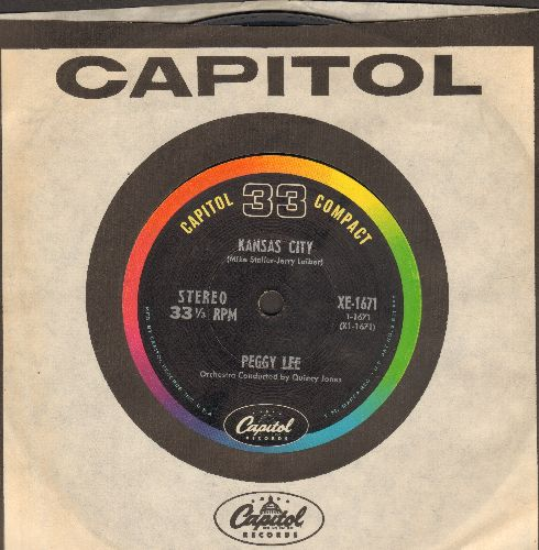 Lee, Peggy - Kansas City/Basin Street Blues (7 inch 33rpm STEREO record, small spindle hole,  with Capitol company sleeve) - EX8/ - 45 rpm Records