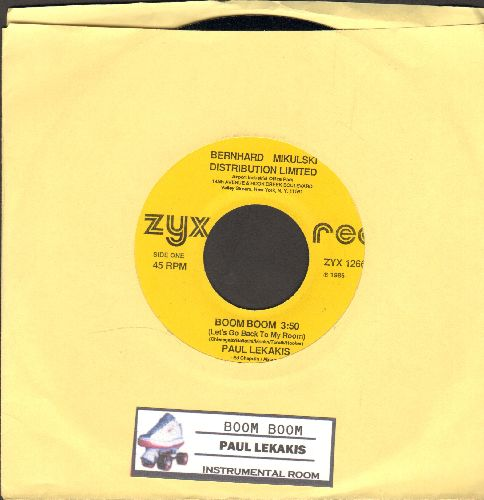 Lekakis, Paul - Boom Boom (Let's Go Back To My Room)/Instrumental Room (1986 EURO DANCE FAVORITE!)(with juke box label) - NM9/ - 45 rpm Records