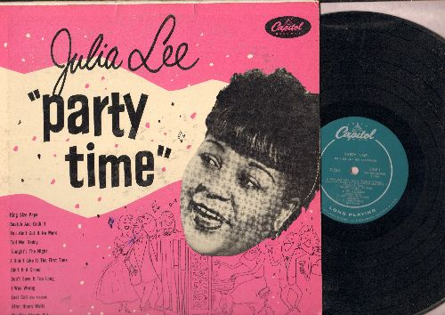 Lee, Julia - Party Time: Snatch And Grab It, Last Call (For Alcohol), You Ain't Got It No More, King Size Papa (vinyl MONO LP record, 1955 first pressing) - EX8/EX8 - LP Records