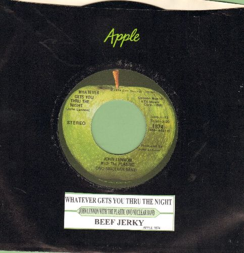 Lennon, John & The Plastic Ono Nuclear Band - Whatever Gets You Thru The Night/Beef Jerky (with juke box label and Apple company sleeve) - NM9/ - 45 rpm Records