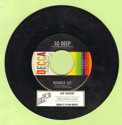 Lee, Brenda - Break It To Me Gently/So Deep (FANTASTIC over-looked flip-side!) (with juke box label) - EX8/ - 45 rpm Records