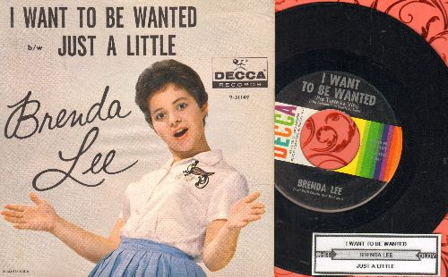 Lee, Brenda - I Want To Be Wanted (Per tutta la vita)/Just A Little (with pictuyre sleeve and juke box label) - NM9/EX8 - 45 rpm Records