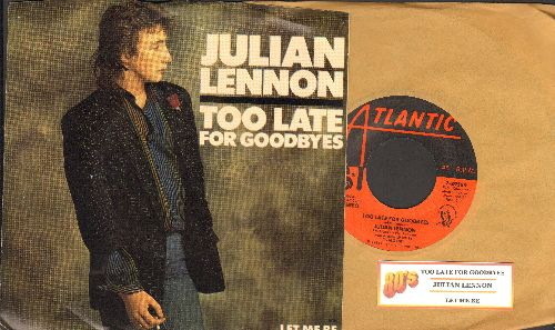 Lennon, Julian - Too Late For Goodbyes/Let Me Be (with juke box label and picture sleeve) - NM9/EX8 - 45 rpm Records