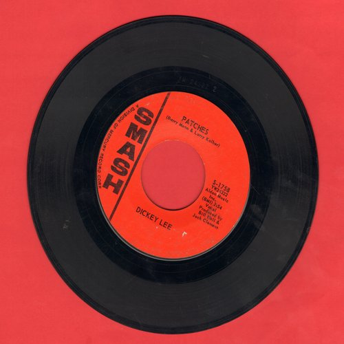 Lee, Dickey - Patches (TEAR JERKER!)/More Or Less - EX8/ - 45 rpm Records