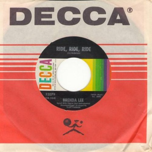 Lee, Brenda - Ride, Ride, Ride/Lonely People Do Foolish Things (with vintage Decca company sleeve) - NM9/ - 45 rpm Records