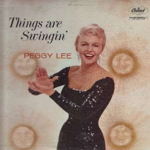 Lee, Peggy - Things Are Swingin': It's A Wonderful World, It's Been A Long Long Time, Alright Okay You Win, You're Getting To Be A Habit (Vinyl MONO LP record, rainbow circle label) - NM9/EX8 - LP Records