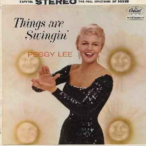Lee, Peggy - Things Are Swingin': It's A Wonderful World, It's Been A Long Long Time, Alright Okay You Win, You're Getting To Be A Habit (Vinyl STEREO LP record, rainbow circle label) - EX8/EX8 - LP Records