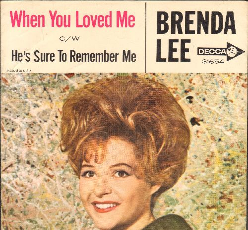 Lee, Brenda - When You Loved Me/He's Sure To Remember Me (with picture sleeve) - EX8/EX8 - 45 rpm Records