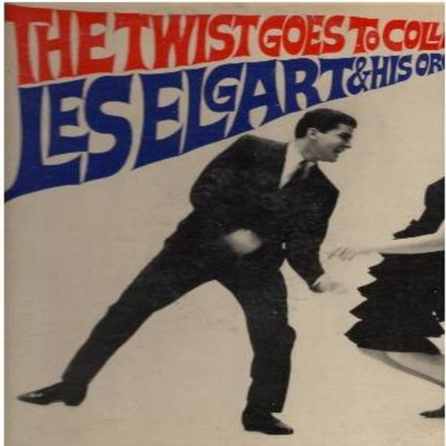 Elgart, Les & His Orchestra - The Twist Goes To College: Boogie Woogie Twist, Bandstand Twist, Frenesi Twist, Sabre Twist, In The Mood Twist (vinyl MONO LP record, DJ advance pressing) - NM9/VG7 - LP Records