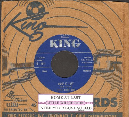 Little Willie John - Home At Last/Need Your Love So Bad (with juke box label and vintage King company sleeve) - EX8/ - 45 rpm Records