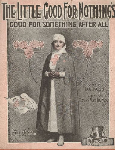 Taylor, Laurette - The Little Good For Nothing's (Good For Something After All) - Vintage 1918 SHEET MUSIC with cover portrait of actress Laurette Taylor - VG7/ - Sheet Music