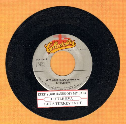 Little Eva - Keep Your Hands Off My Baby/Let's Turkey Trot (double-hit re-issue with juke box label) - NM9/ - 45 rpm Records