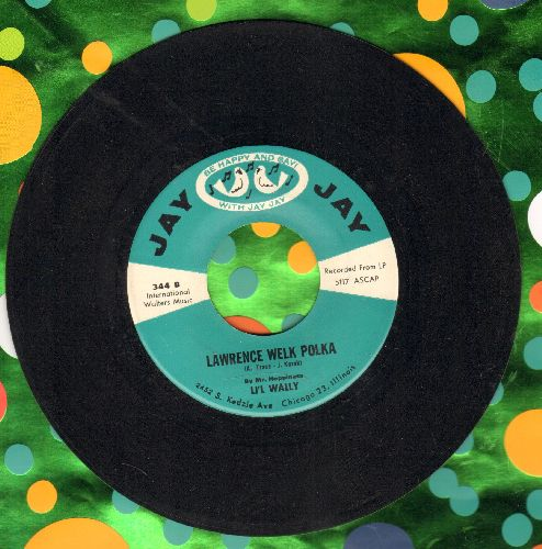 Li'l Wally - Mini Skirt/Lawrence Welk Polka  - NM9/ - 45 rpm Records