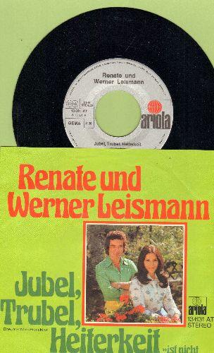 Leismann, Renate und Werner - Jubel, Trubel, Heiterkeit/Das Riesenrad des Lebens (German Pressing with picture sleeve, sung in German) - NM9/NM9 - 45 rpm Records