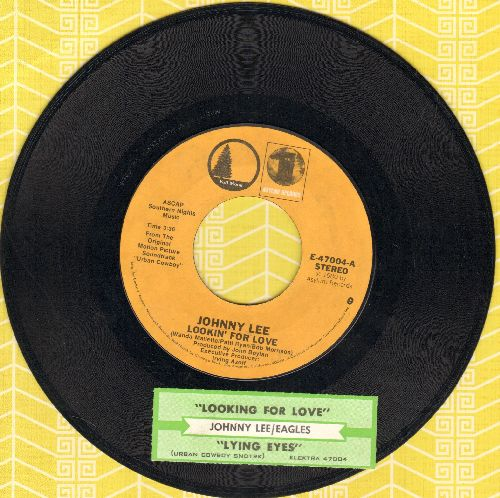 Lee, Johnny - Lookin' For Love/Lyin' Eyes (by The Eagles on flip-side; both songs featured in film -Urban Cowboy-)(with juke box label) - NM9/ - 45 rpm Records