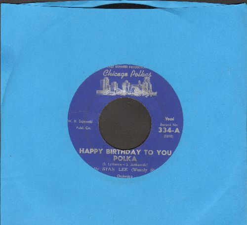 Lee, Jolly Stan - Happy Birthday To You Polka/Do You Remember Polka - EX8/ - 45 rpm Records