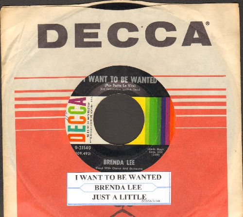Lee, Brenda - I Want To Be Wanted (Per tutta la vita)/Just A Little (with Decca company sleeve and juke box label) - EX8/ - 45 rpm Records